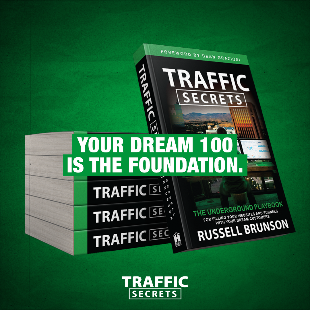Your Dream 100 Is The Foundation