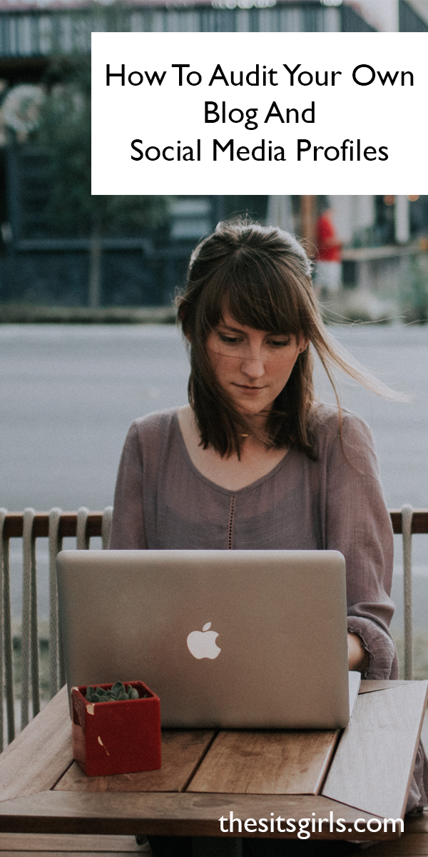 Woman sitting at a table working on a laptop, doing a social media audit, with words that read How to audit your own blog and social media profiles.