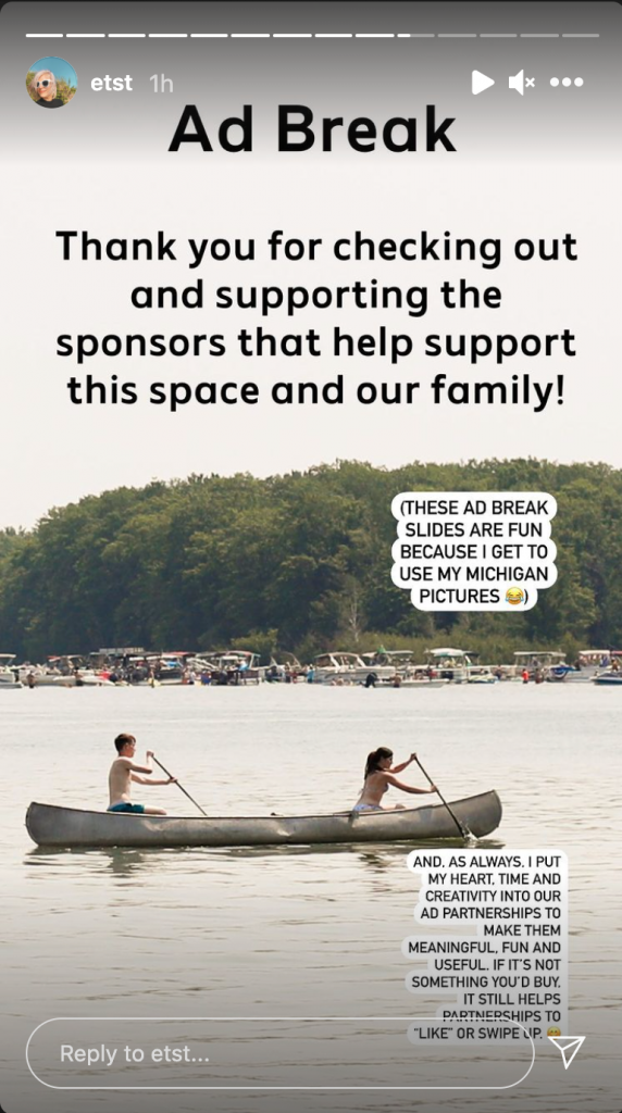 Screenshot of an Instagram Story frame that is an ad break. Text: Ad Break. Thank you for checking out the supoorting the sponsors that help support this space and our family!